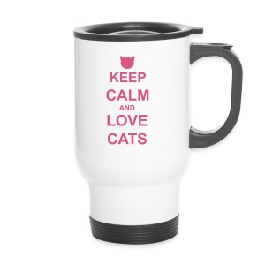 Keep Calm and Love Cats - Pink - Travel Mug
