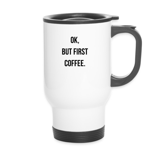 flat 800x800 075 fbut first coffee - Thermosmok met draagring