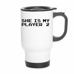 She is my player 2 - Kubek termiczny