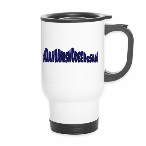 dahoamiswodbergsan - Thermal mug with handle
