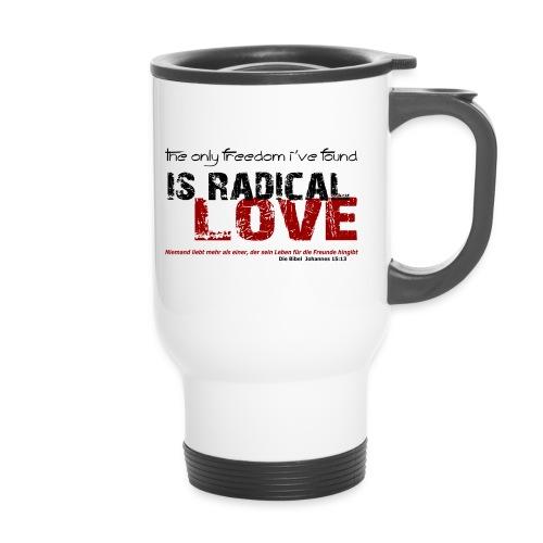 Radikale Liebe black - Thermobecher