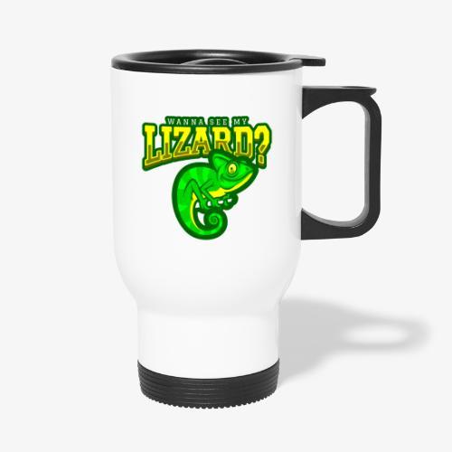 Wanna see Lizard - Termosmuki