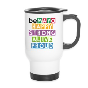 Happy Strong Alive Proud - Travel Mug