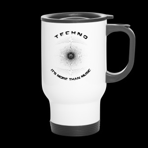 TECHNO - IT'S MORE THAN MUSIC - Thermobecher