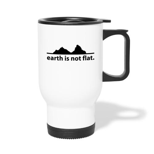 earth is not flat. - Thermobecher