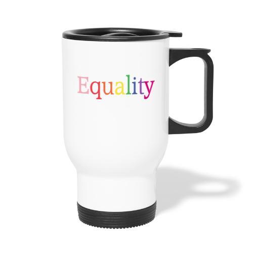 Equality | Regenbogen | LGBT | Proud - Thermobecher