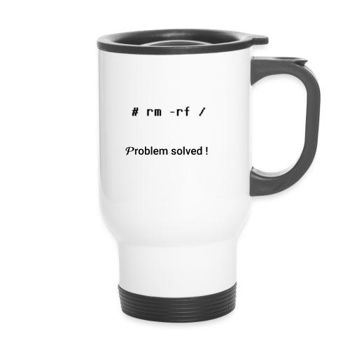 rm -rf Problem Solved - noir - Tasse isotherme avec poignée
