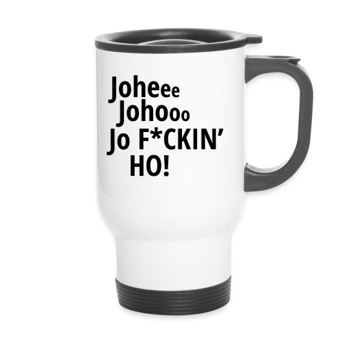 Premium T-Shirt Johee Johoo JoF*CKIN HO! - Thermo mok