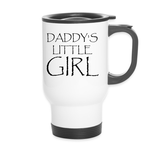 DADDY'S LITTLE GIRL - Thermobecher