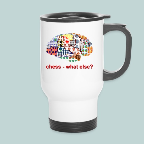 chess_what_else - Thermobecher