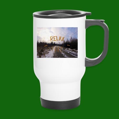 Relax and take a hike - Travel Mug