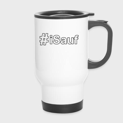Hashtag iSauf klein - Thermobecher