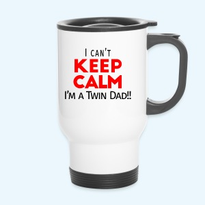 I Can't Keep Calm (Dad's Only!) - Thermo mok