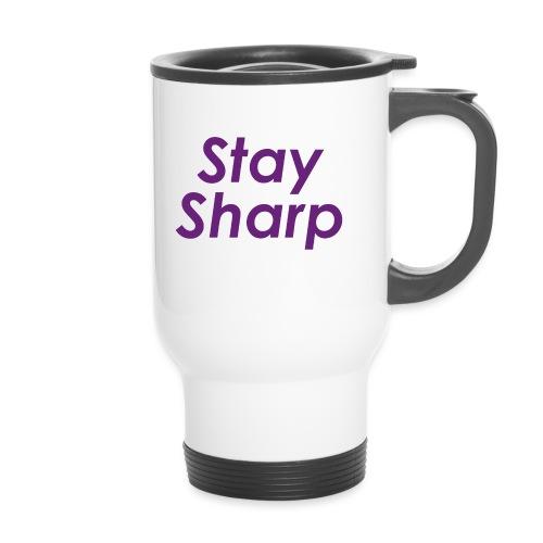 Stay Sharp - Tazza termica
