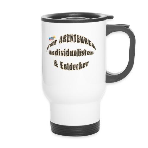 Abenteurer Individualisten & Entdecker - Thermobecher