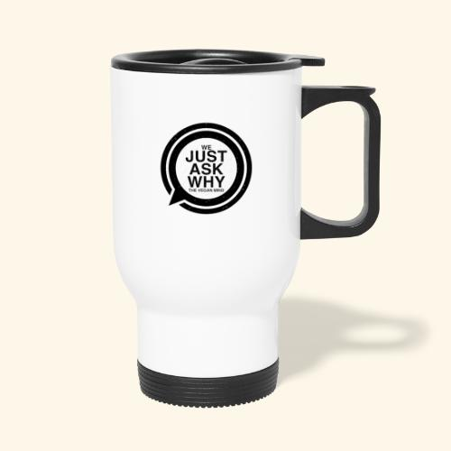 WE JUST ASK WHY - The Vegan Mind - Thermal mug with handle