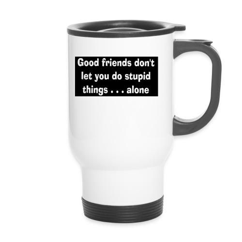 good friends - Thermal mug with handle