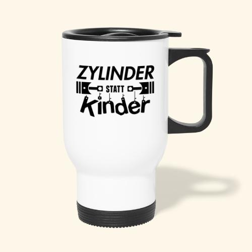 Zylinder Statt Kinder - Thermobecher