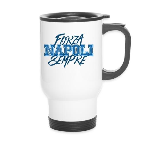 Forza Napoli Sempre - Tazza termica