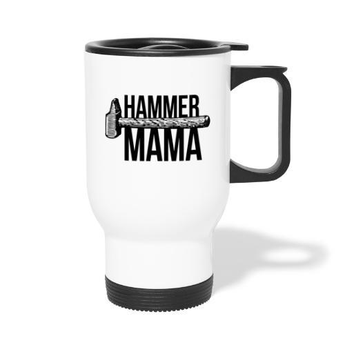 Hammer Mama - Thermobecher mit Tragegriff