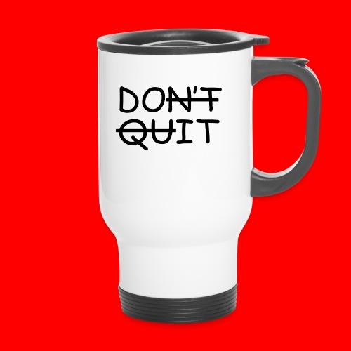 Don't Quit, Do It - Termokrus med bærehåndtag