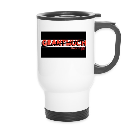 GrantMuchMerch - Thermal mug with handle