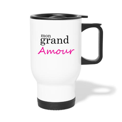 Mon grand amour - Mug thermos