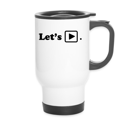 Let's play. - Mug thermos