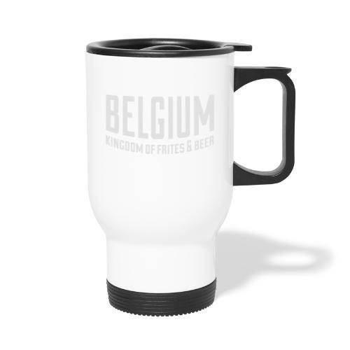 Belgium kingdom of frites & beer - Mug thermos