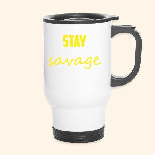 Stay Savage - Thermal mug with handle