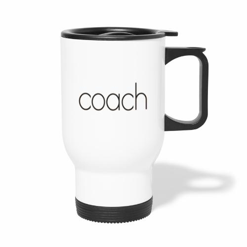 coach text - Thermobecher