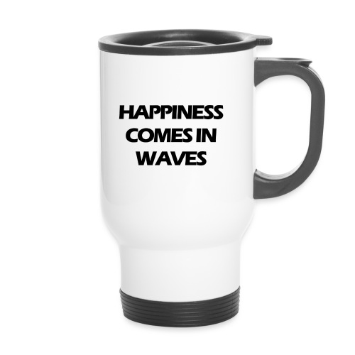 Happiness comes in waves - Termosmugg