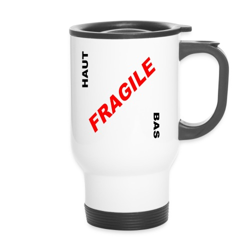 FRAGILE - Mug thermos
