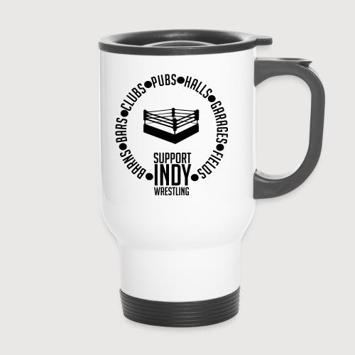 Support Indy Wrestling Anywhere - Travel Mug