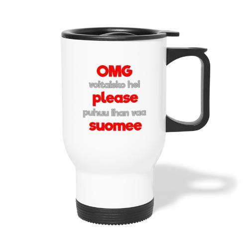 OMG please puhutaa suomee, punainen - Termosmuki