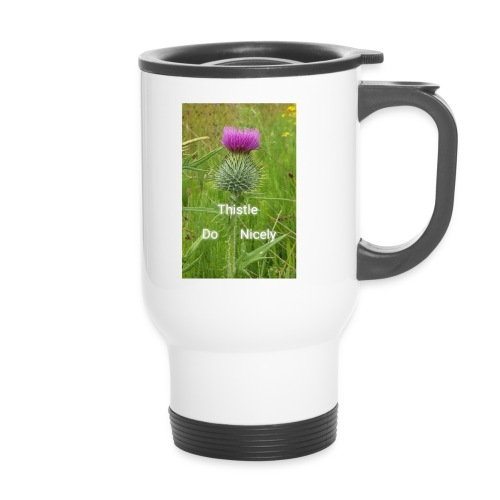 IMG 20180301 221949 Thistle Do Nicely - Travel Mug