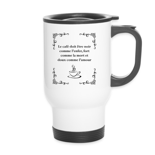 Le café doit être - Tasse isotherme avec poignée