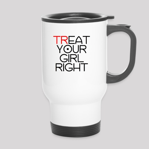 Treat Your Girl Right - Thermosmok met draagring