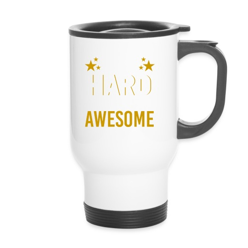 WORK HARD BE AWESOME - Thermobecher