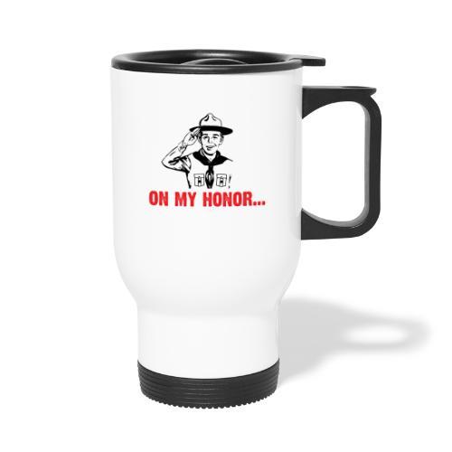 On my Honor... - Tasse isotherme avec poignée