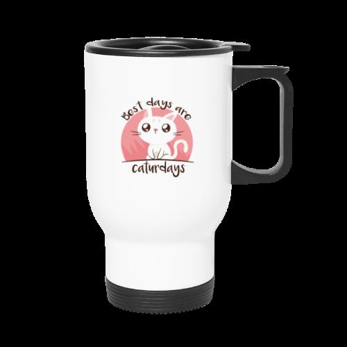 Saturdays - NO - Caturdays - Travel Mug