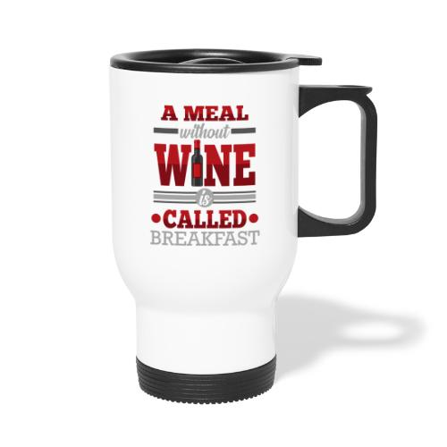 Food requires wine - Funny wine gift idea - Travel Mug