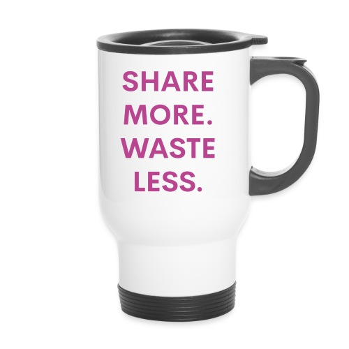 Share More Waste Less - Thermal mug with handle