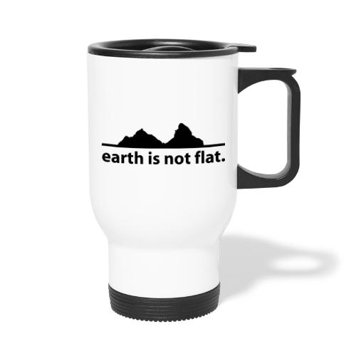 earth is not flat. - Thermobecher mit Tragegriff