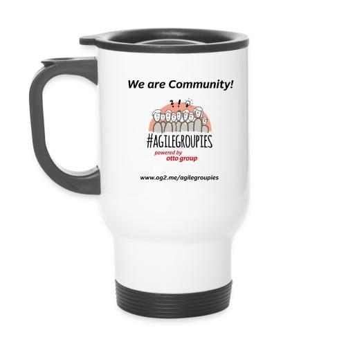 agilegroupies we are community white - Thermobecher