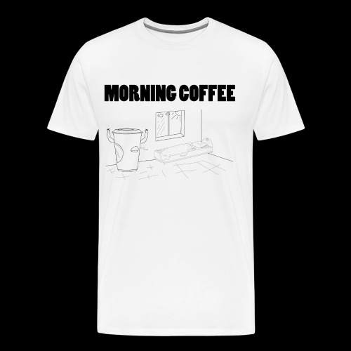 Morning Coffee - Men's Premium T-Shirt
