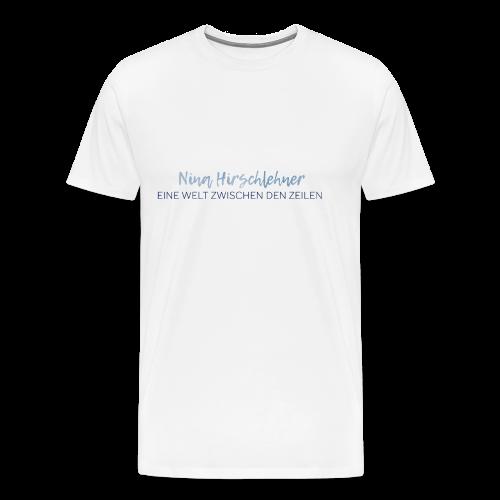 Nina Hirschlehner-Slogan - Männer Premium T-Shirt