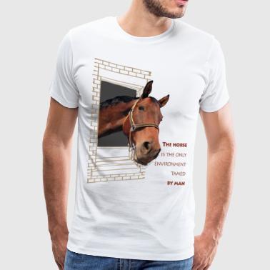 Hesten er det eneste elementet, temmet av mennesket - Premium T-skjorte for menn