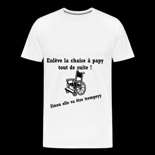 La chaise à papy - T-shirt Premium Homme