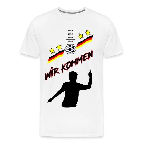 Wir kommen, Deutschland, Fußball, Flagge, Fahne - Männer Premium T-Shirt
